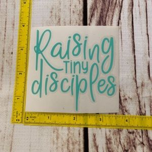 Accessories - 5 for $10 raising tiny disciples decal new